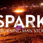 Spark The Burning Man Story
