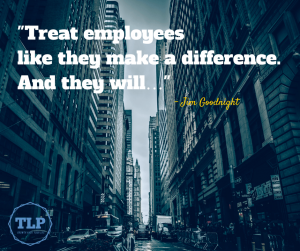 Quote -Treat employees like they make a (1)